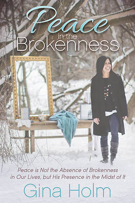 Picture of Peace in the Brokenness