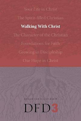 Design for Discipleship Bible Studies - Walking with Christ