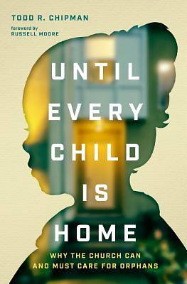 Picture of Until Every Child Is Home