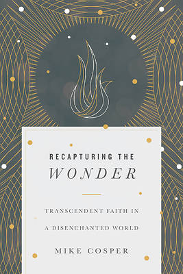 Recapturing the Wonder