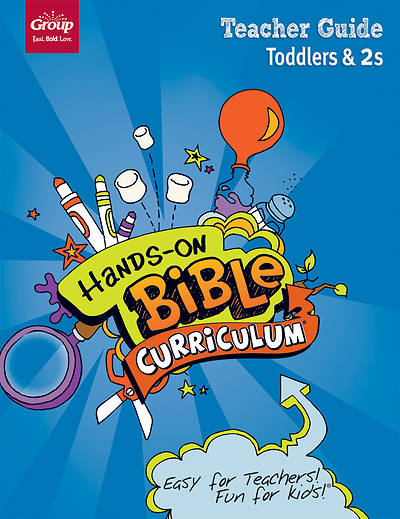 Hands-On Bible Curriculum Toddlers & 2s Teacher Guide Spring 2018