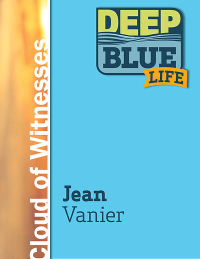 Picture of Deep Blue Life: Jean Vanier Word Download