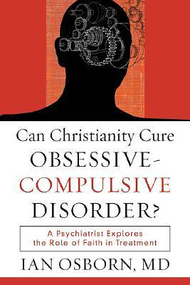 Picture of Can Christianity Cure Obsessive-Compulsive Disorder?