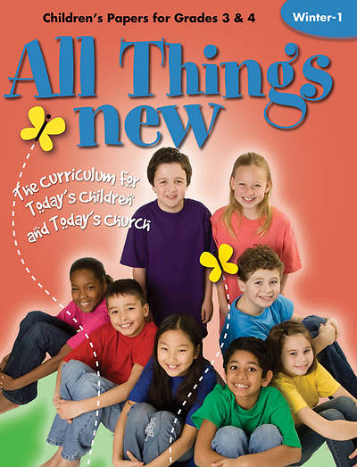 All Things New Winter 1 Childrens Papers (Grades 3-4)