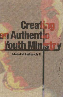 Creating an Authentic Youth Ministry