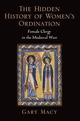 The Hidden History of Womens Ordination