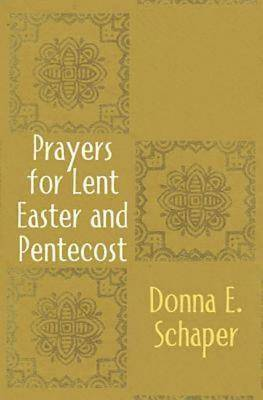 Prayers for Lent, Easter and Pentecost