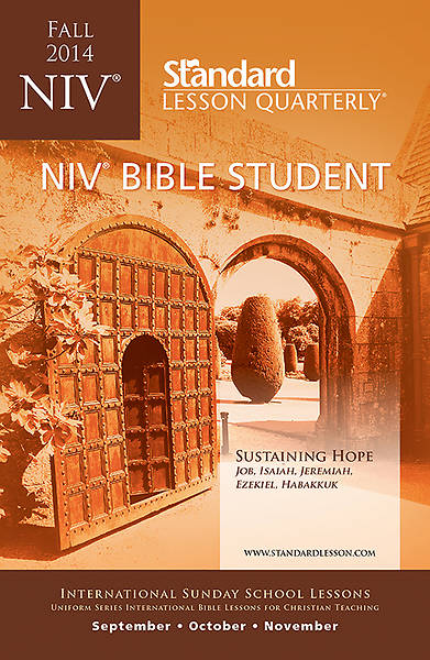 Standard Lesson Quarterly NIV Bible Student Book Fall 2014