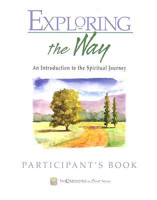 Companions in Christ: Exploring the Way - Participants Book