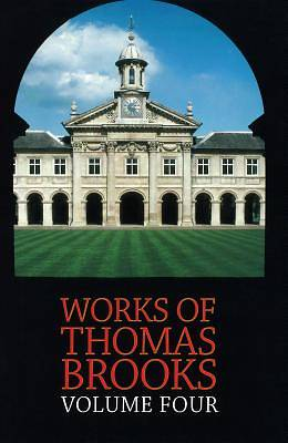 The Works of Thomas Brooks Vol 4