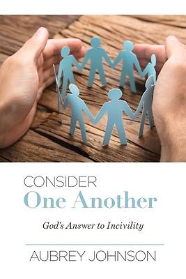 Picture of Consider One Another