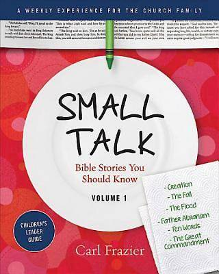 Table Talk Volume 1 - Small Talk Childrens Leader Guide