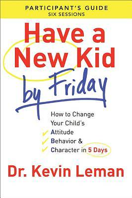 Have a New Kid by Friday Participants Guide [ePub Ebook]