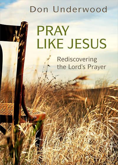 Picture of Pray Like Jesus - eBook [ePub]