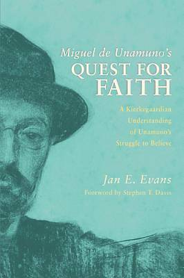 Miguel de Unamunos Quest for Faith