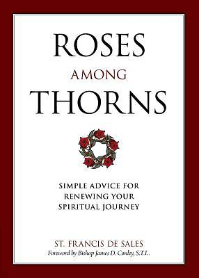 Picture of Roses Among Thorns