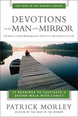 Devotions for the Man in the Mirror