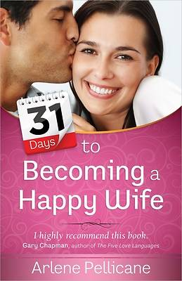31 Days to Becoming a Happy Wife [ePub Ebook]