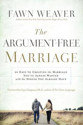 Picture of 28 Days to an Argue-Free Marriage