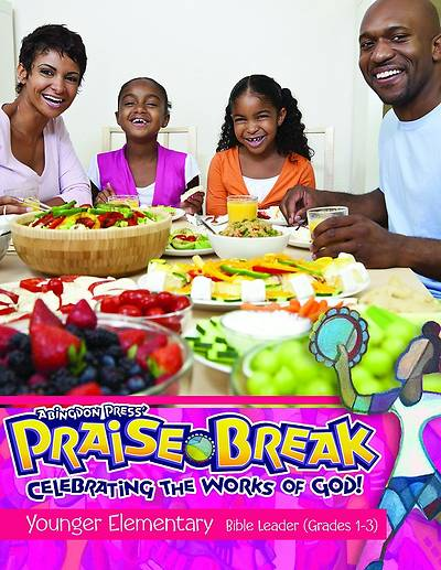 Vacation Bible School (VBS) 2014 Praise Break Younger Elementary Bible Leader (Grades 1-3)