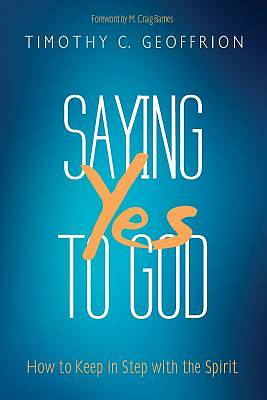 Saying Yes to God