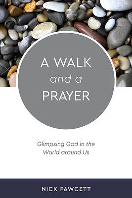 Picture of A Walk and a Prayer