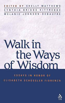 Walk in the Ways of Wisdom