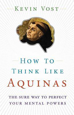 Picture of How to Think Like Aquinas