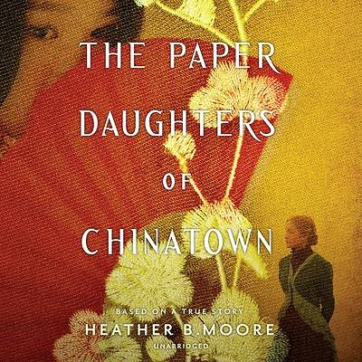 Picture of The Paper Daughters of Chinatown Lib/E