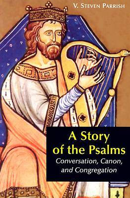 A Story of the Psalms