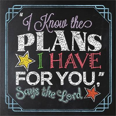 Picture of I Know the Plans I Have for You, Says the Lord