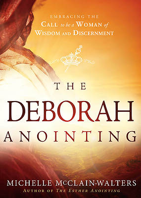 Picture of The Deborah Anointing