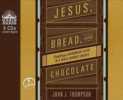 Picture of Jesus, Bread, and Chocolate (Library Edition)