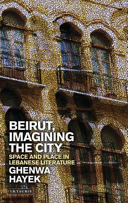 Beirut, Imagining the City