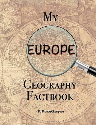 Picture of My Europe Geography Factbook