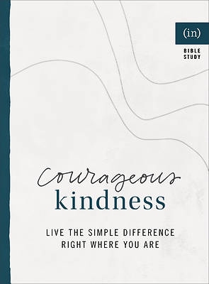 Picture of Courageous Kindness
