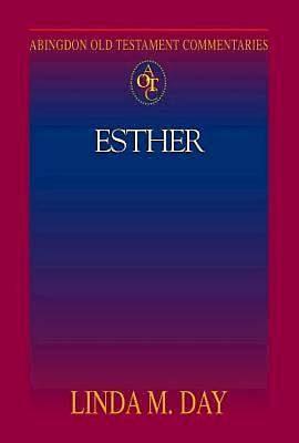 Abingdon Old Testament Commentaries: Esther - eBook [ePub]