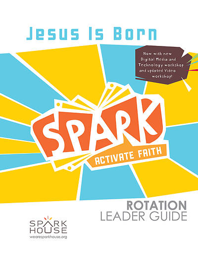 Picture of Spark Rotation  Jesus Is Born  Leader Guide