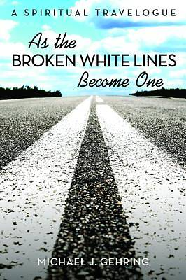 Picture of As the Broken White Lines Become One
