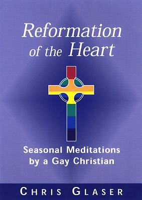 Reformation of the Heart