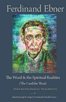 Picture of The Word and the Spiritual Realities (the I and the Thou)