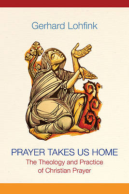 Picture of Prayer Takes Us Home