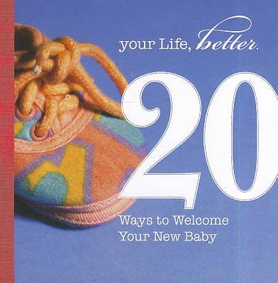 20 Ways to Welcome Your New Baby
