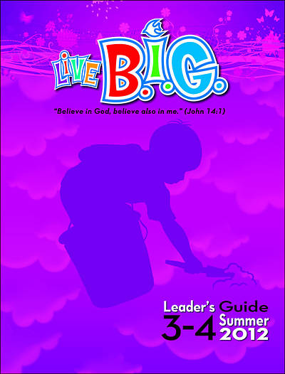 Picture of Live B.I.G. Ages 3-4 Leader's Guide Download Summer 2012
