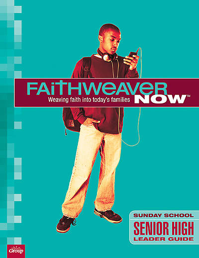 Picture of FaithWeaver  NOW Senior High Leader Guide, Winter 2013-2014