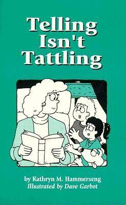 Picture of Telling Isn't Tattling