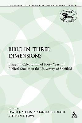 The Bible in Three Dimensions