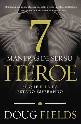 Picture of Siete Maneras de Ser Su Heroe