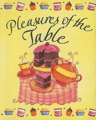 Picture of Pleasures of the Table