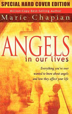 Angels in Our Lives Special Hard Cover Edition